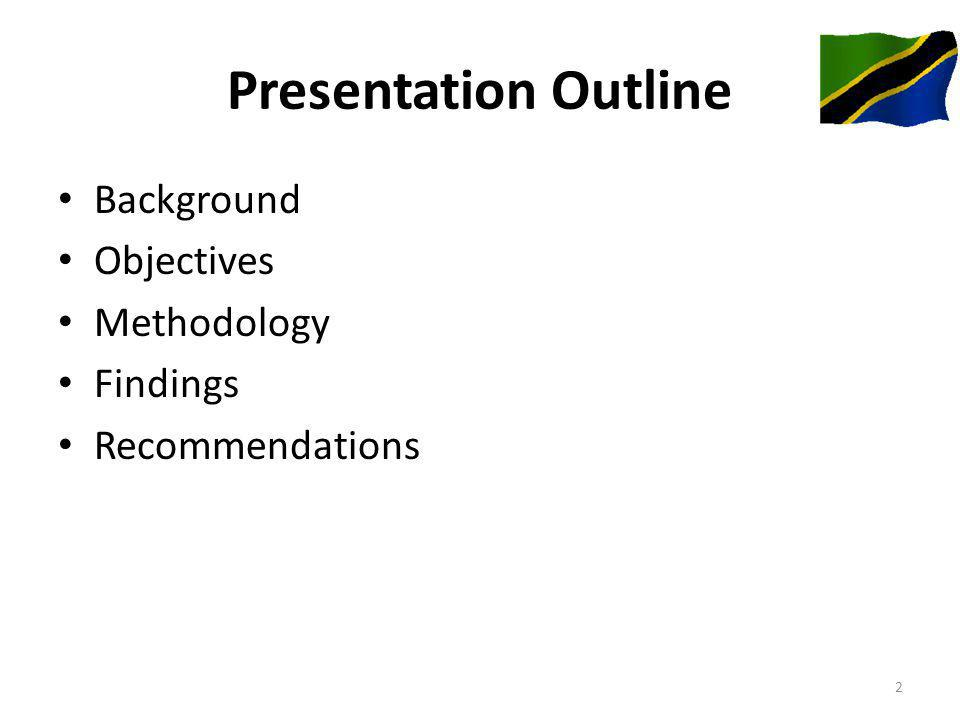 Presentation Outline Background Objectives Methodology Findings Recommendations 2