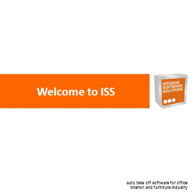 auto take off software for office interior and furniture industry Welcome to ISS