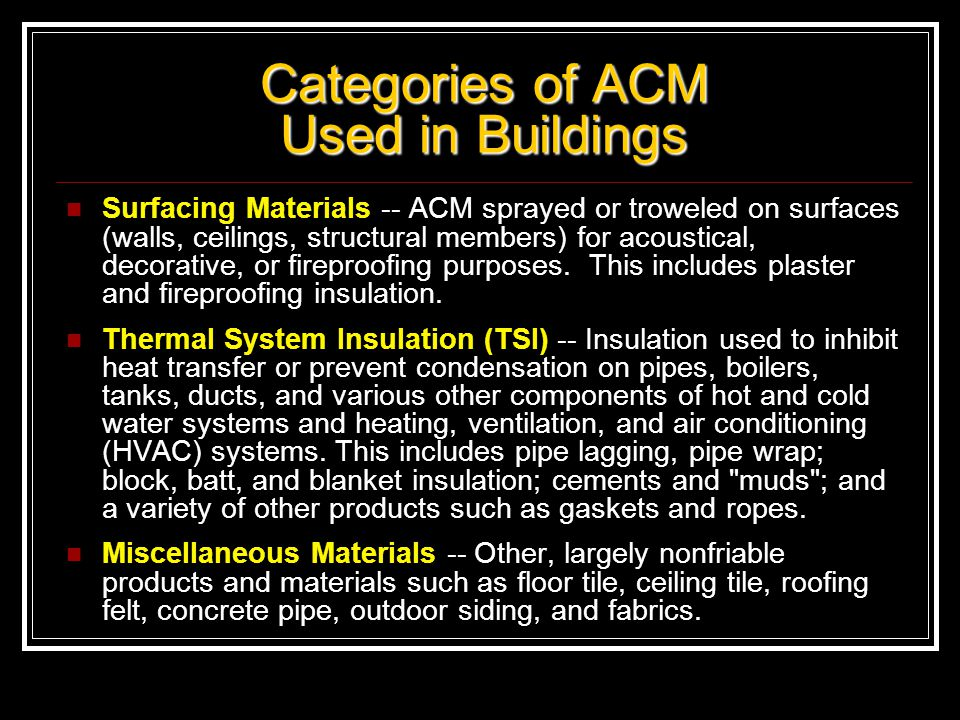 Where is Asbestos Often Found? Pipe and duct insulation Building insulation Wall and ceiling panels Carpet underlays Roofing materials Artificial fire