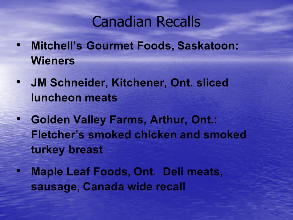 Canadian Recalls Mitchells Gourmet Foods, Saskatoon: Wieners JM Schneider, Kitchener, Ont.