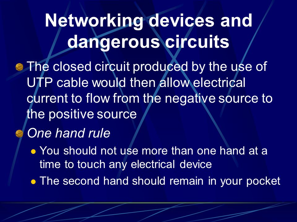 Networking devices and dangerous circuits The closed circuit produced by the use of UTP cable would then allow electrical current to flow from the neg
