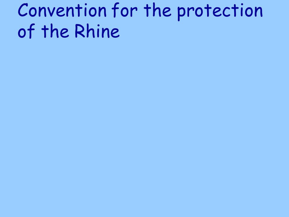 Convention for the protection of the Rhine