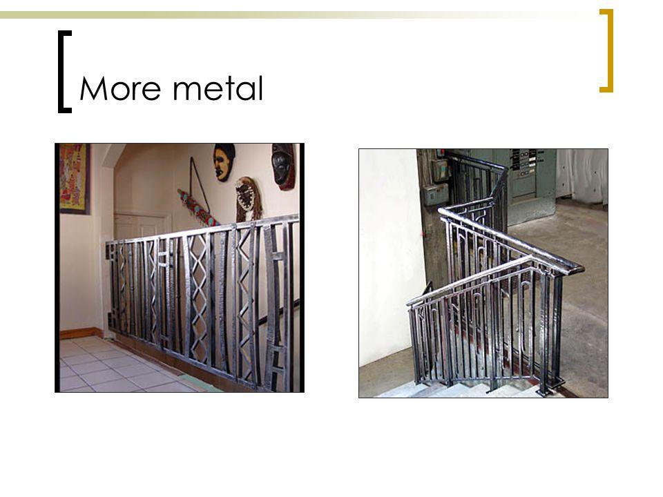 More metal