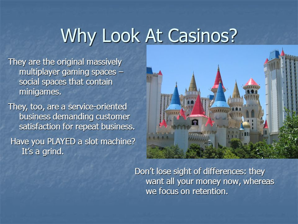 Why Look At Casinos.