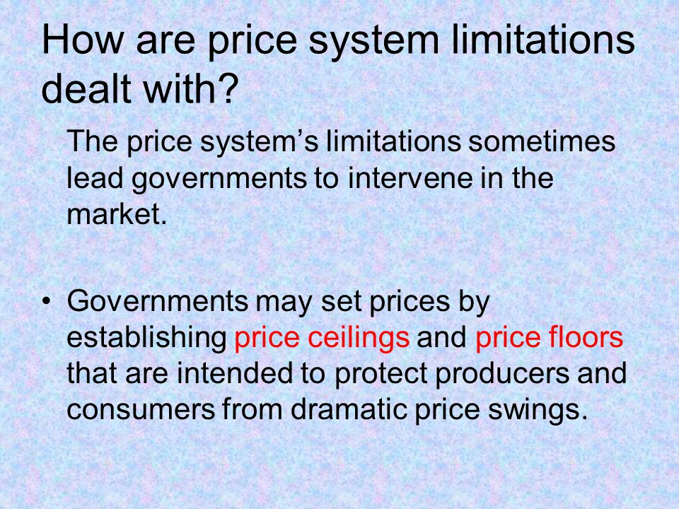 How are price system limitations dealt with.