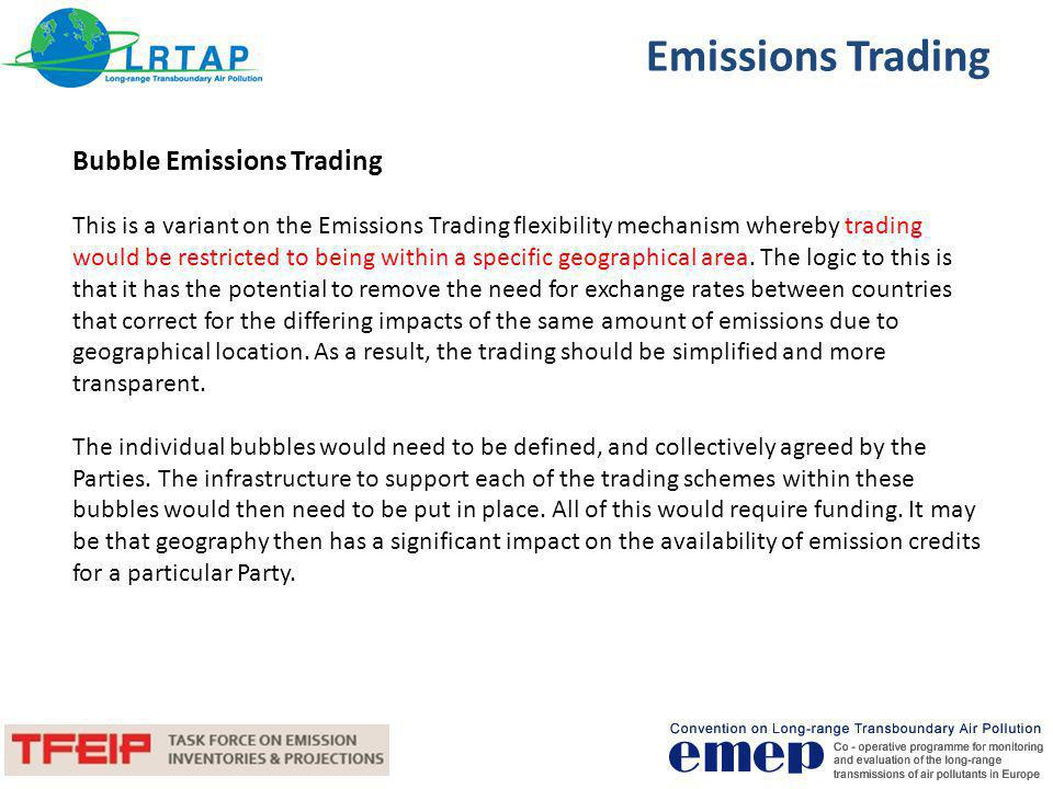 Emissions Trading Sectoral Emissions Trading This is a variant on the Emissions Trading flexibility mechanism whereby trading would be restricted to particular sectors, and trading only within a sector.