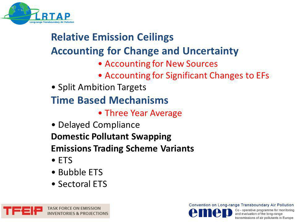 Relative Emission Ceilings Overwiew The use of relative, rather than absolute emission ceilings, means that a percentage reduction or an increase on a base year must be achieved by the target year.