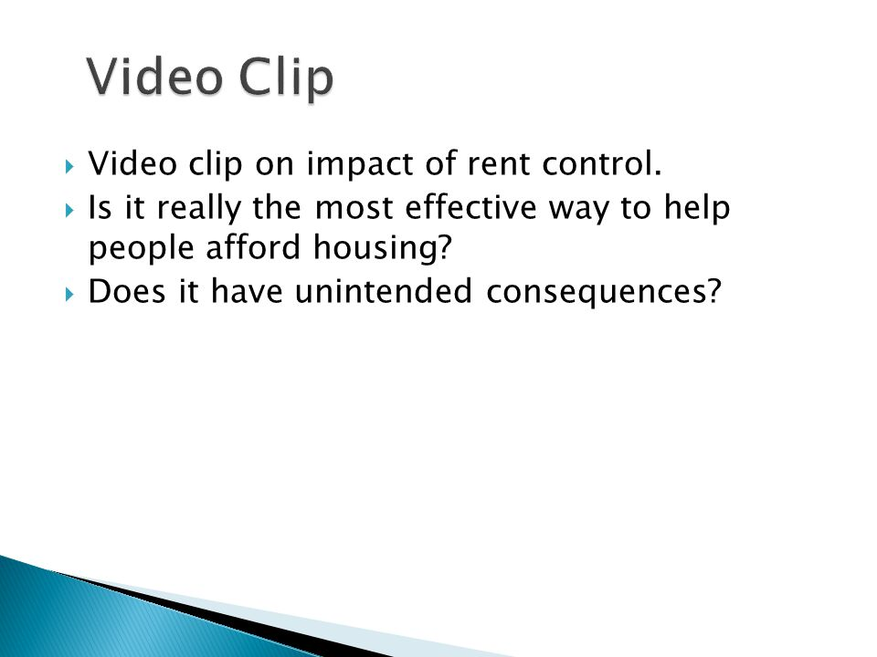 Video clip on impact of rent control.