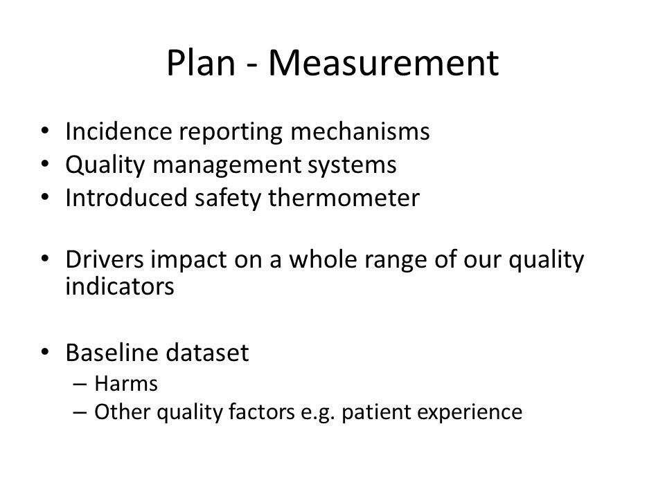 Plan - Measurement Set reduction trajectory based on national aim – Staged reduction over 15 months – Ceilings = figure staff are aiming to reduce to Target = inappropriate – Used realistic, phased ceilings E.g.