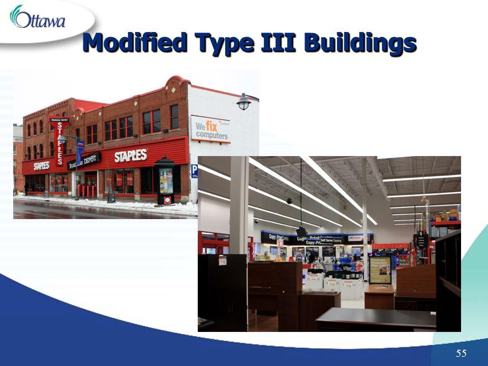 55 Modified Type III Buildings