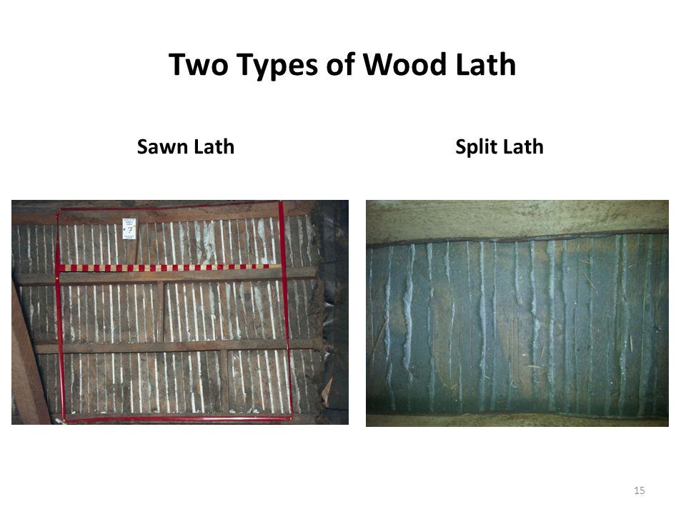 Two Types of Wood Lath Sawn LathSplit Lath 15