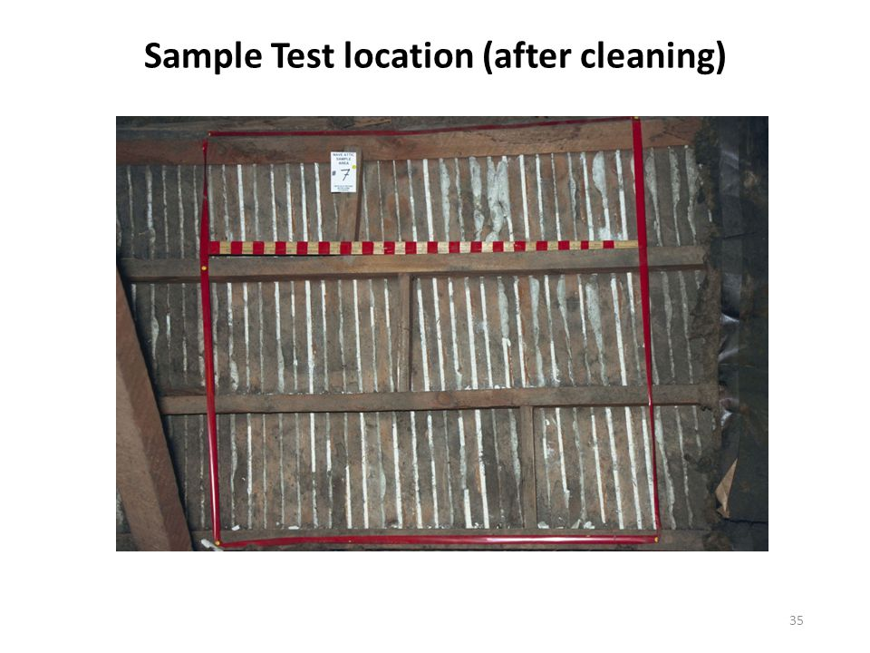 Sample Test location (after cleaning) 35