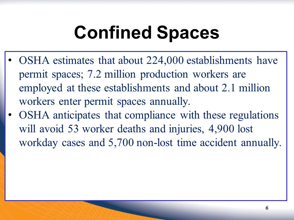 Potential Hazards in Confined Spaces Electricity Flamable -Combustibles –Methane –Hydrogen –Acetylene –Propane –Gasoline fumes 17