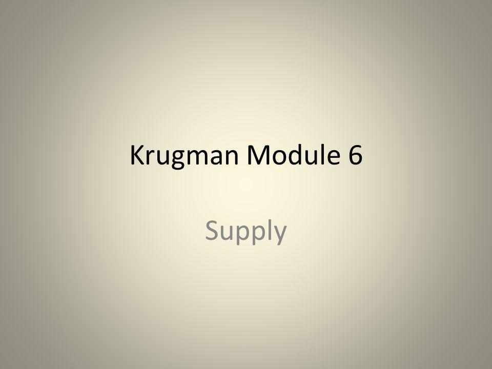 Krugman Module 6 Supply
