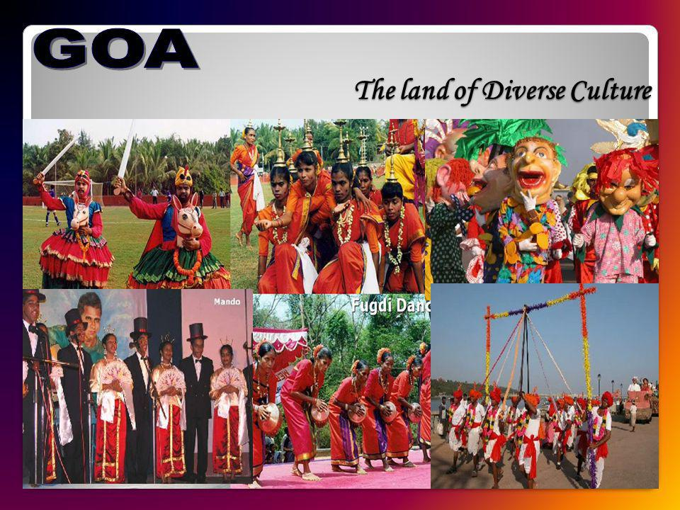 The land of Diverse Culture
