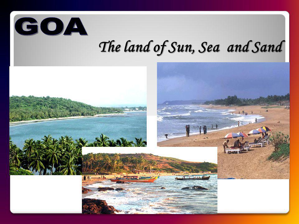 The land of Sun, Sea and Sand