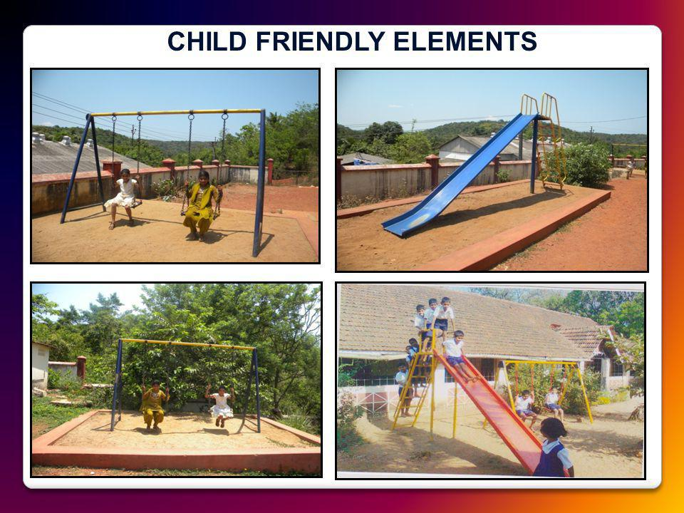 CHILD FRIENDLY ELEMENTS