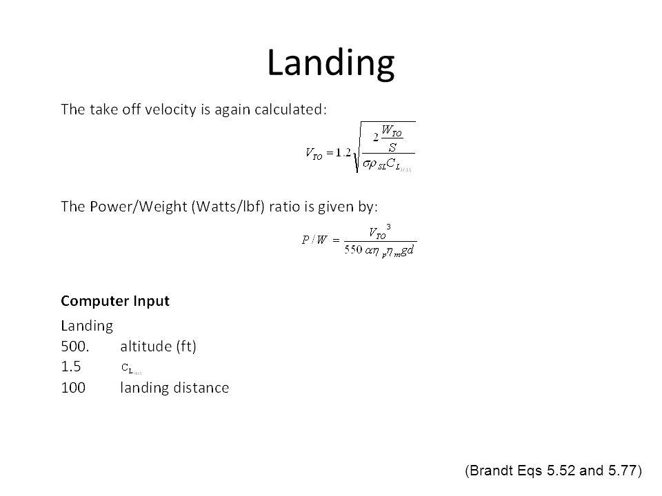 Landing (Brandt Eqs 5.52 and 5.77)