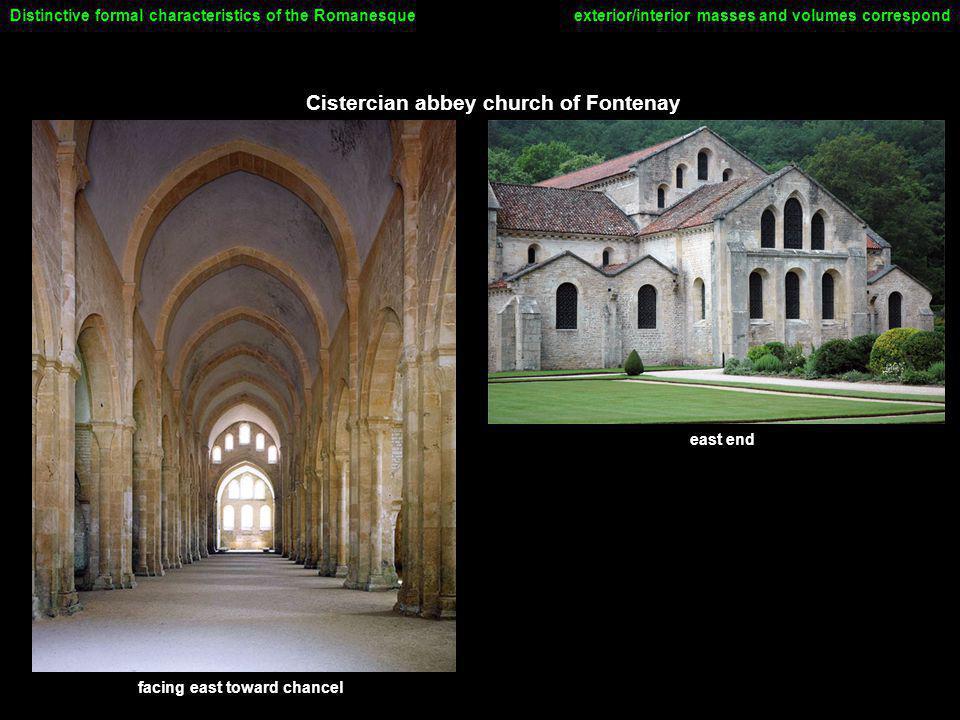 Cistercian abbey church of Fontenay exterior/interior masses and volumes correspondDistinctive formal characteristics of the Romanesque east end facin