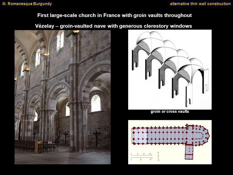 First large-scale church in France with groin vaults throughout III.