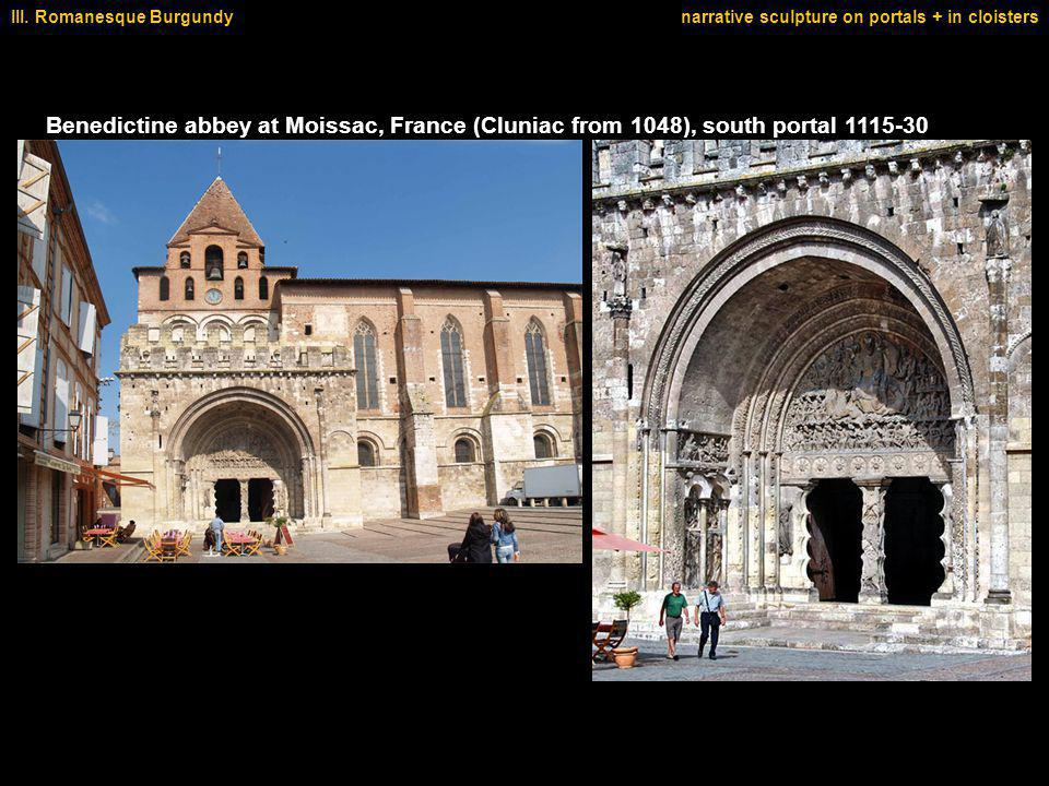 Benedictine abbey at Moissac, France (Cluniac from 1048), south portal 1115-30 III.