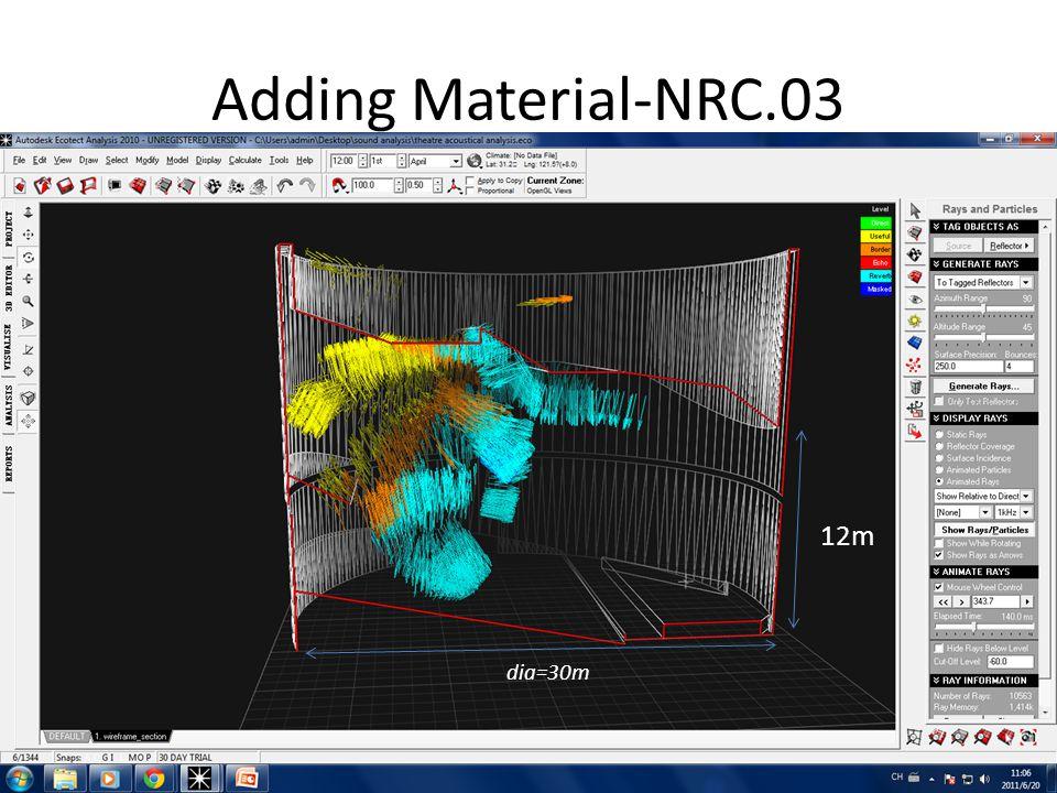 Adding Material-NRC.03 12m dia=30m