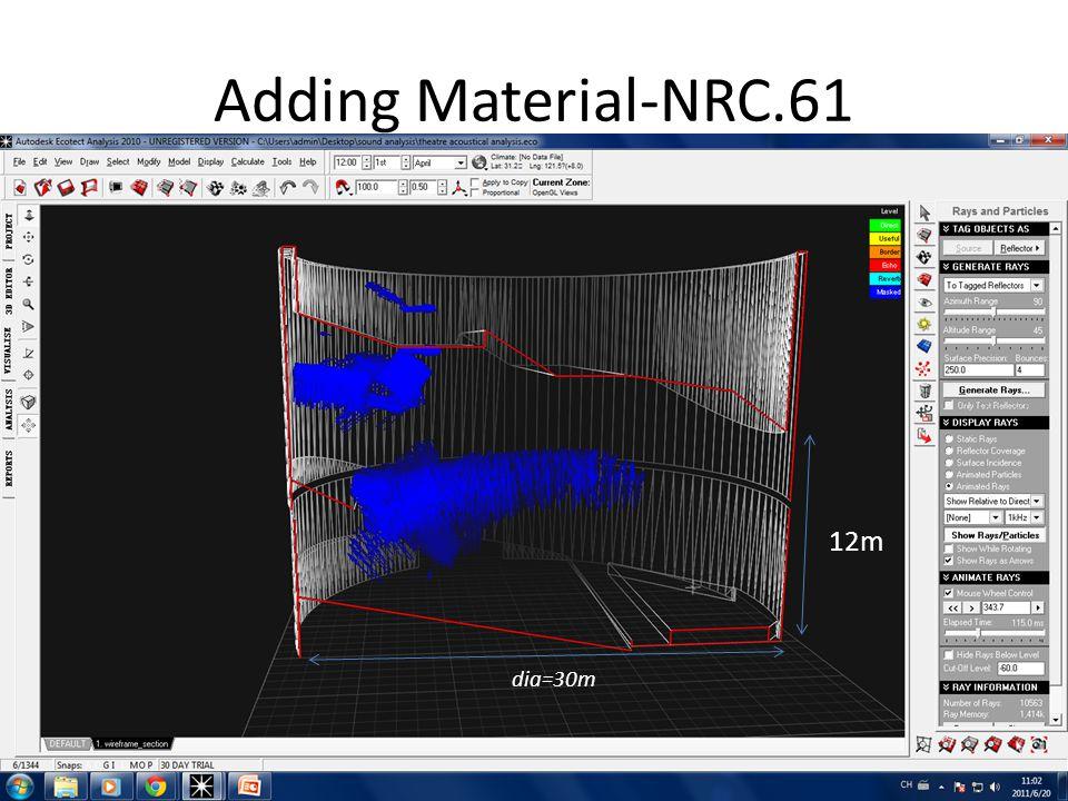 Adding Material-NRC.61 dia=30m 12m