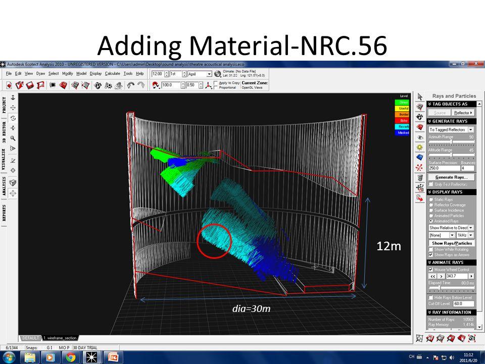 Adding Material-NRC.56 12m dia=30m