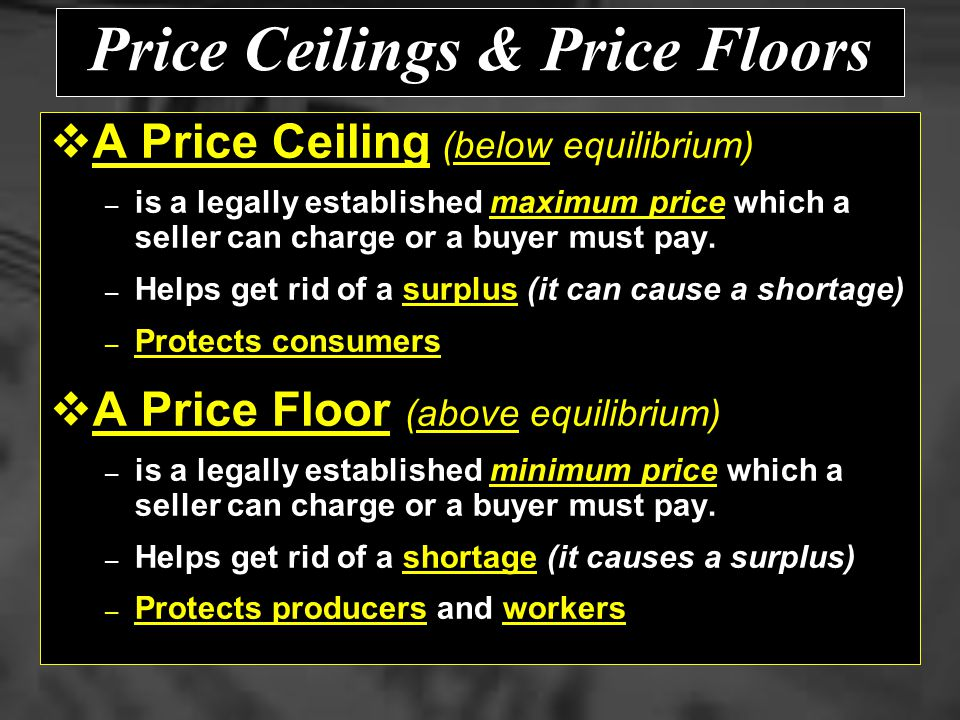 Government Price Controls They are usually enacted when policymakers believe that the market price is unfair to buyers and even sellers. They are usua