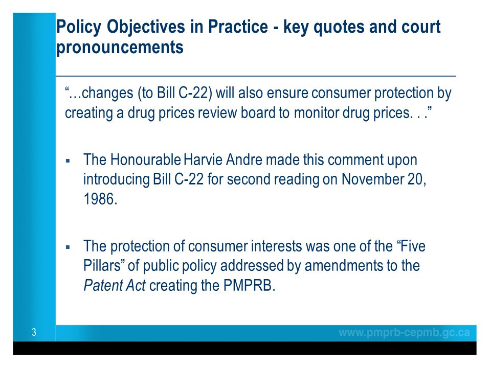 Policy Objectives in Practice - key quotes and court pronouncements ______________________________________________ …changes (to Bill C-22) will also e
