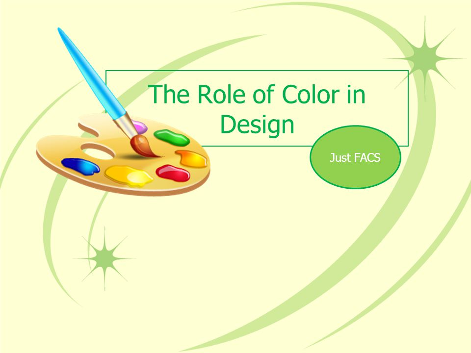 The Role of Color in Design Just FACS