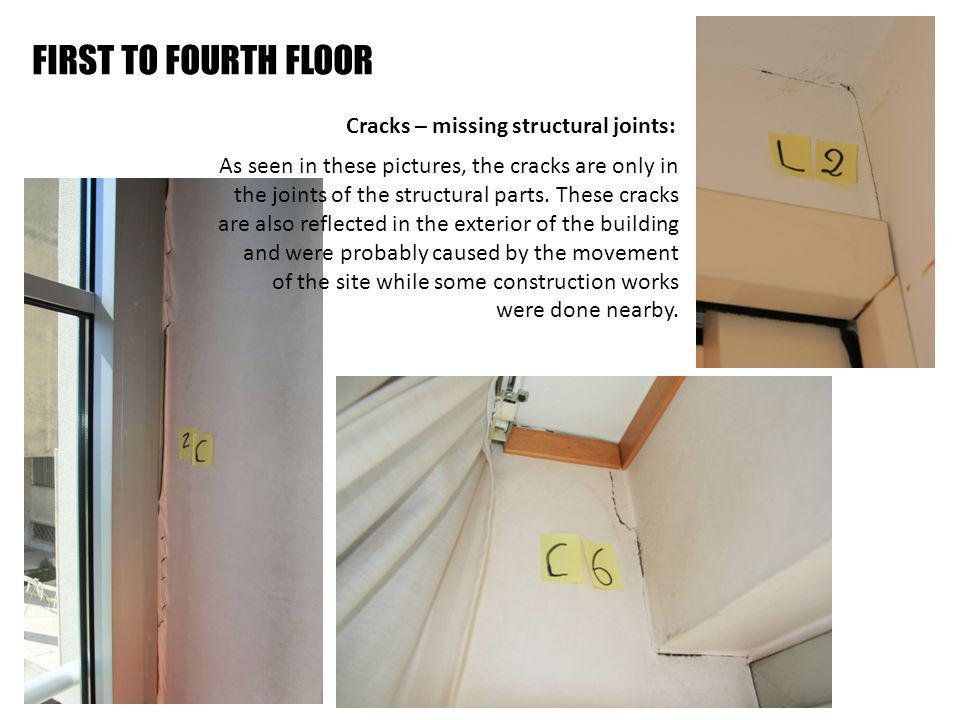 Cracks – missing structural joints: As seen in these pictures, the cracks are only in the joints of the structural parts.