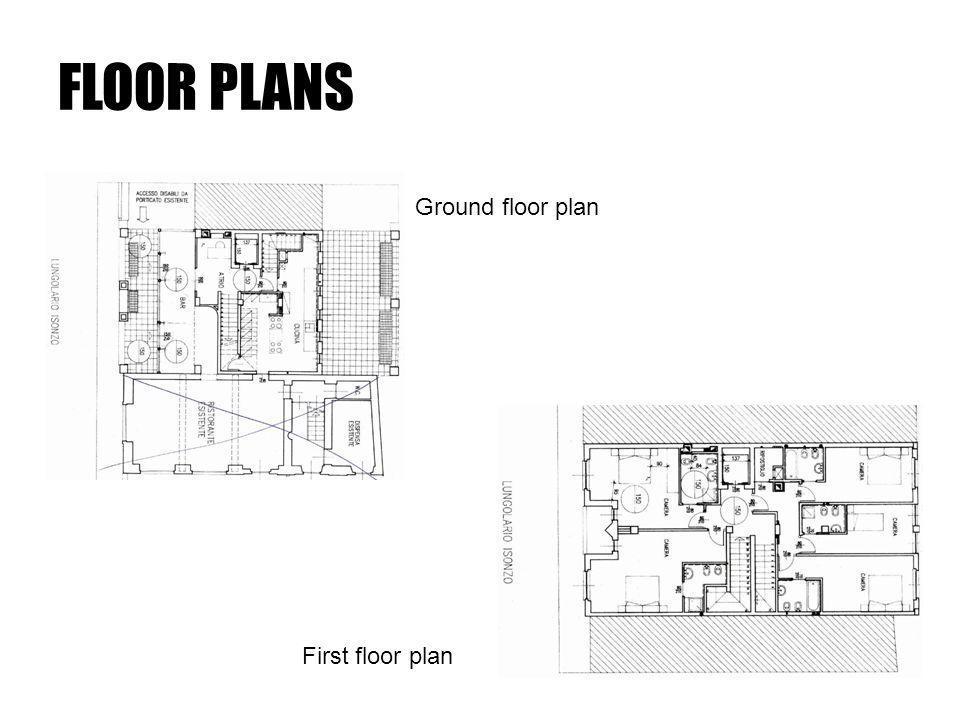 FLOOR PLANS Ground floor plan First floor plan