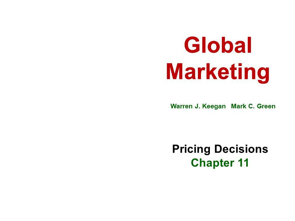 Global Marketing Warren J.Keegan Mark C. Green Global Marketing Warren J.