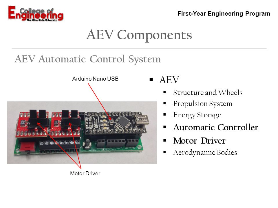 First-Year Engineering Program AEV Components AEV Automatic Control System AEV Structure and Wheels Propulsion System Energy Storage Automatic Control