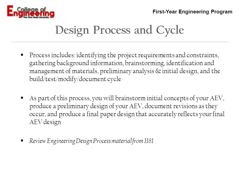 First-Year Engineering Program Project Documentation Your project documentation consists of three parts: the team project notebook, the oral presentation and the final written report The team project notebook is the complete documentation of the AEV project, which will be reviewed on a weekly basis.