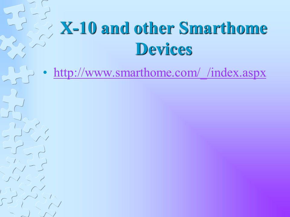 X-10 and other Smarthome Devices
