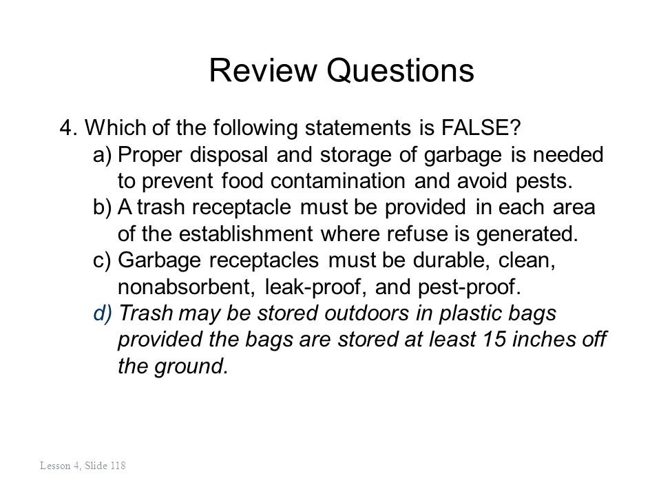 Review Questions 4.Which of the following statements is FALSE.