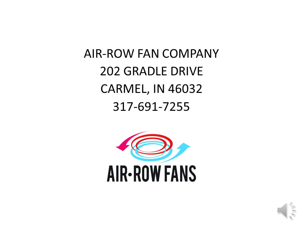 Visit Us on the Web – www.airrowfans.com