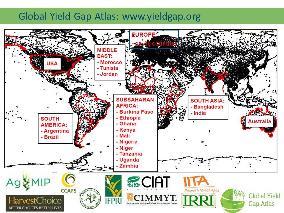 EUROPE: - ca. 30 countries : Global Yield Gap Atlas: www.yieldgap.org