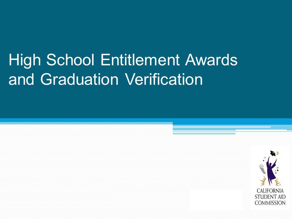High School Entitlement Awards and Graduation Verification
