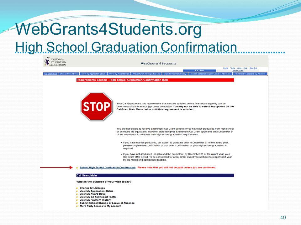WebGrants4Students.org High School Graduation Confirmation 49