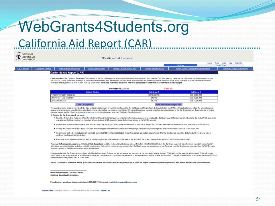 WebGrants4Students.org California Aid Report (CAR) 51