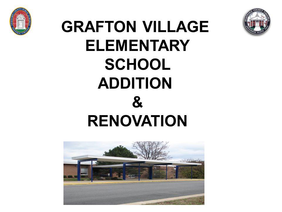 GRAFTON VILLAGE ELEMENTARY SCHOOL ADDITION & RENOVATION