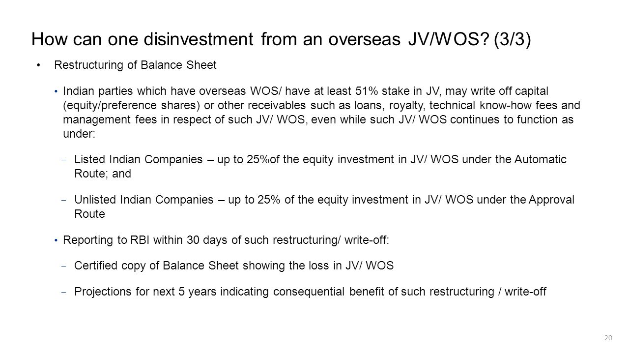 How can one disinvestment from an overseas JV/WOS? (3/3) Restructuring of Balance Sheet Indian parties which have overseas WOS/ have at least 51% stak