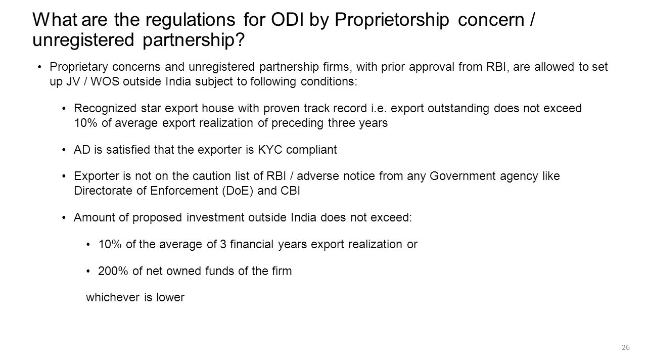 What are the regulations for ODI by Proprietorship concern / unregistered partnership? Proprietary concerns and unregistered partnership firms, with p