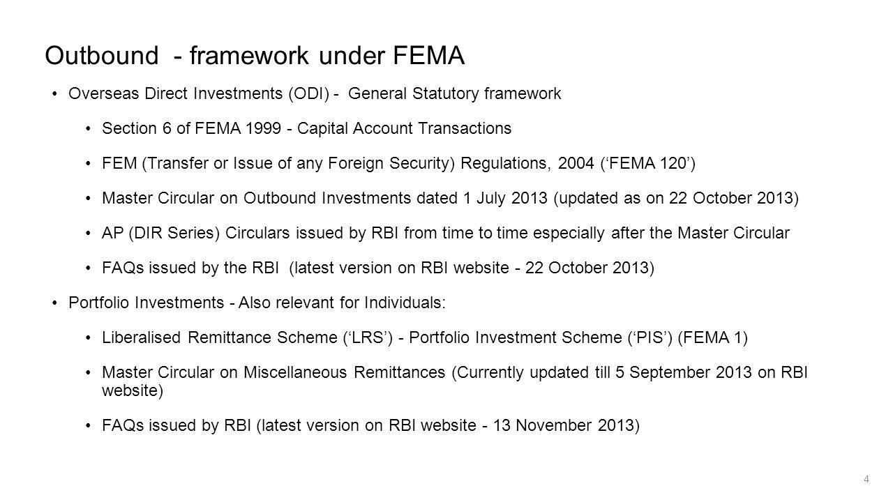 Outbound - framework under FEMA Overseas Direct Investments (ODI) - General Statutory framework Section 6 of FEMA 1999 - Capital Account Transactions