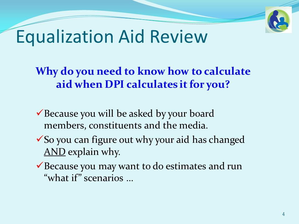 Why do you need to know how to calculate aid when DPI calculates it for you.