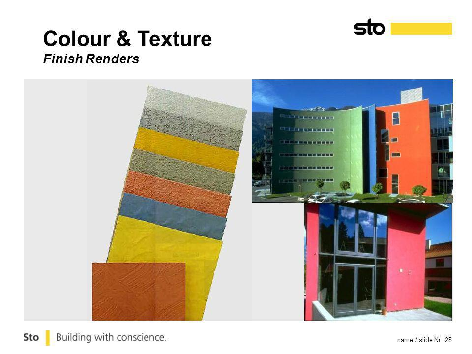 name / slide Nr 28 Colour & Texture Finish Renders