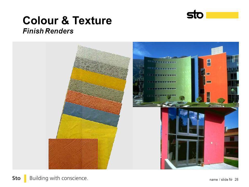 name / slide Nr 28 Colour & Texture Finish Renders